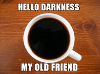 hello-darkness-my-old-friend